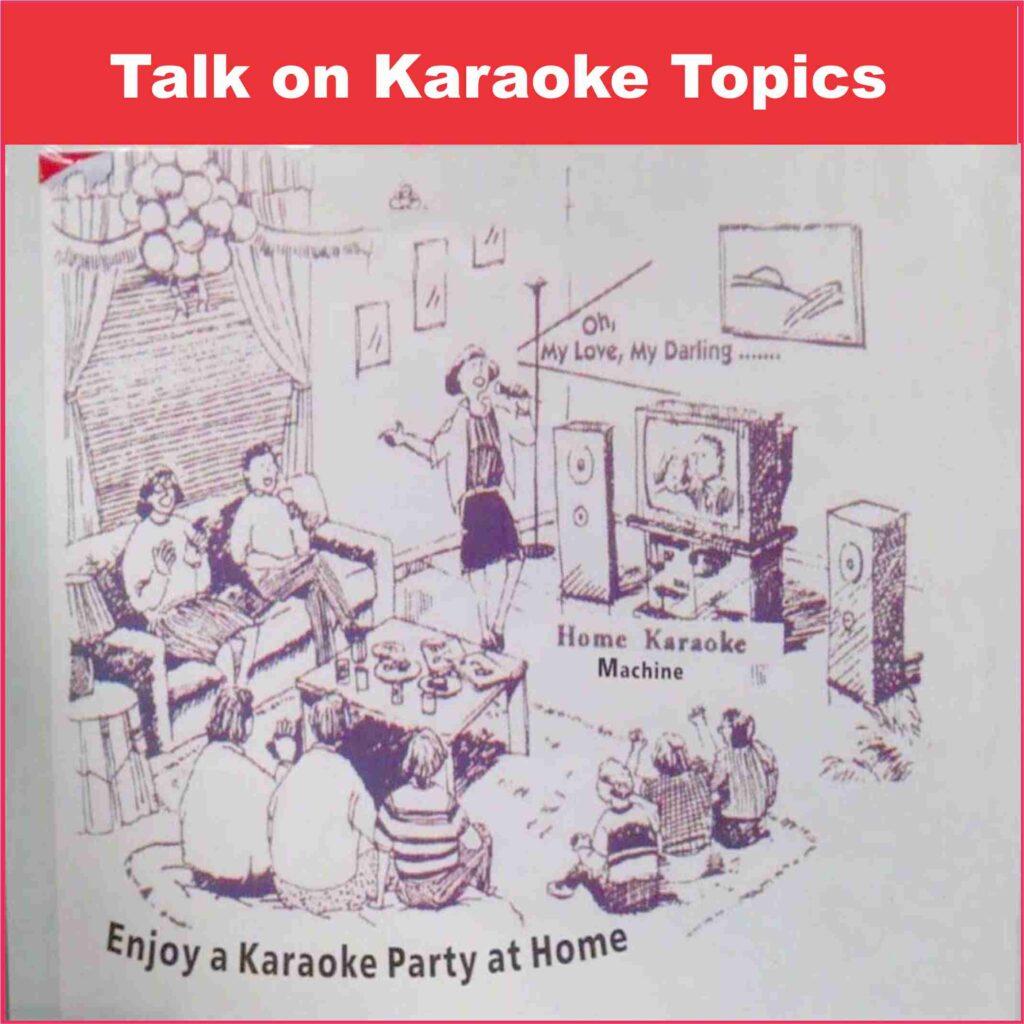 Talk on Karaoke Topics